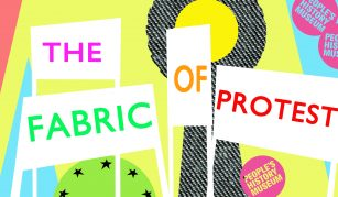 8 September, 13 October, 10 November 2018, The Fabric Of Protest @ People's History Museum (1)