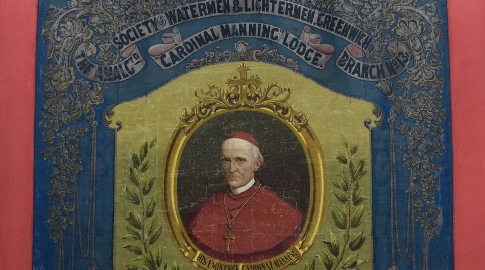 Amalgamated Society of Watermen & Lightermen, Greenwich Branch No.13 Cardinal Manning Lodge, banner 1890s @ People's History Museum