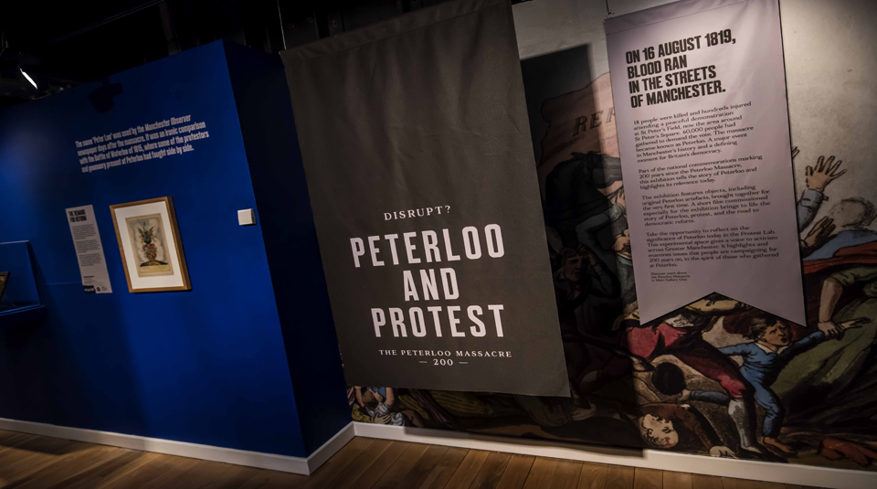 23 March 2019 - 23 February 2020, Disrupt? Peterloo and Protest exhibition @ People's History Museum