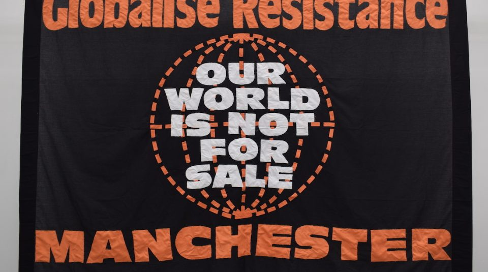 Global Resistance Manchester banner, 2019 Banner Display @ People's History Museum