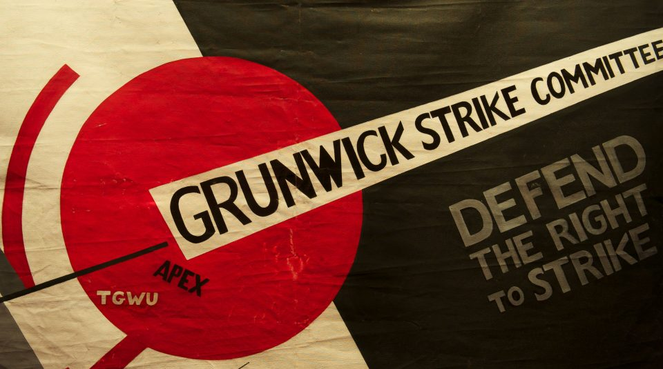 Grunwick Strike Committee, Defend the Right to Strike banner, 1976 @ People's History Museum