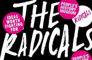 Join the Radicals @ People's History Museum