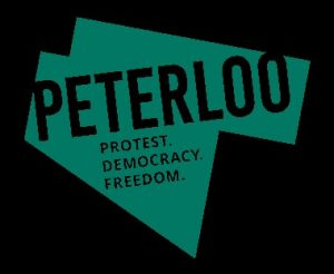 Peterloo - Protest. Democracy. Freedom.