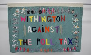 Withington Against the Poll Tax banner, 1990 @ People's History Museum