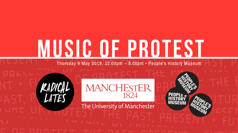 9 May 2019, Music of Protest @ People's History Museum