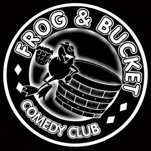 Frog & Bucket Comedy Club