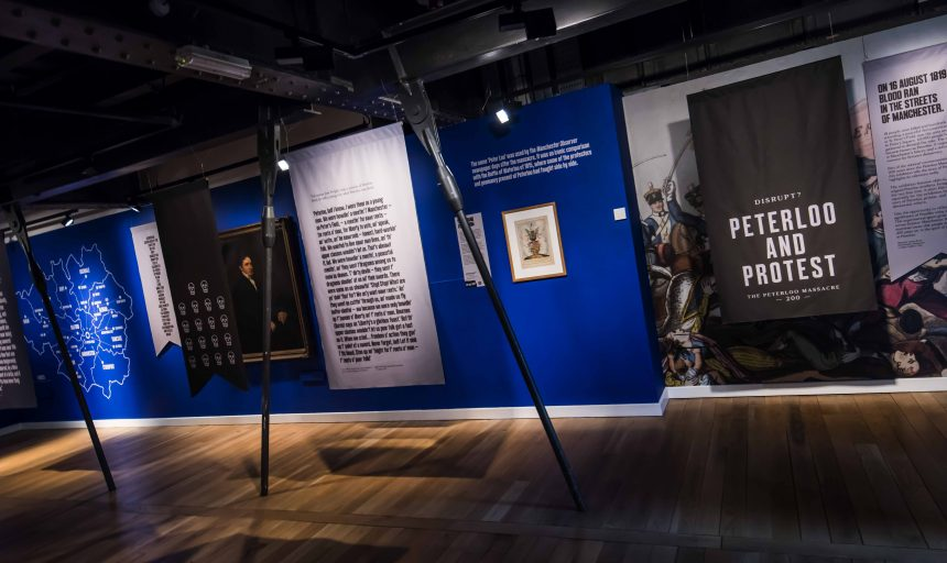 Disrupt? Peterloo and Protest exhibition © People's History Museum