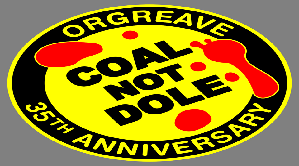 13 June 2019, From Peterloo to Orgreave @ People's History Museum. Orgeave 35th Anniversary Coal Not Dole badge, 2019 © Orgreave Truth and Justice Campaign