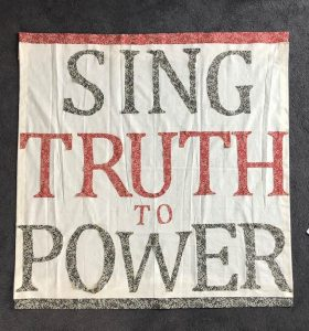 Sing Truth to Power flag, created by Jane Morland, 2018 © Jane Morland