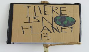 27 October 2019, 'There is no planet B' creative disobedience day @ People's History Museum. Placard (front side), from schools strike for climate, Manchester, 15 February 2019