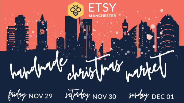 29 November - 1 December 2019, Etsy Made Local: Manchester @ People's History Museum