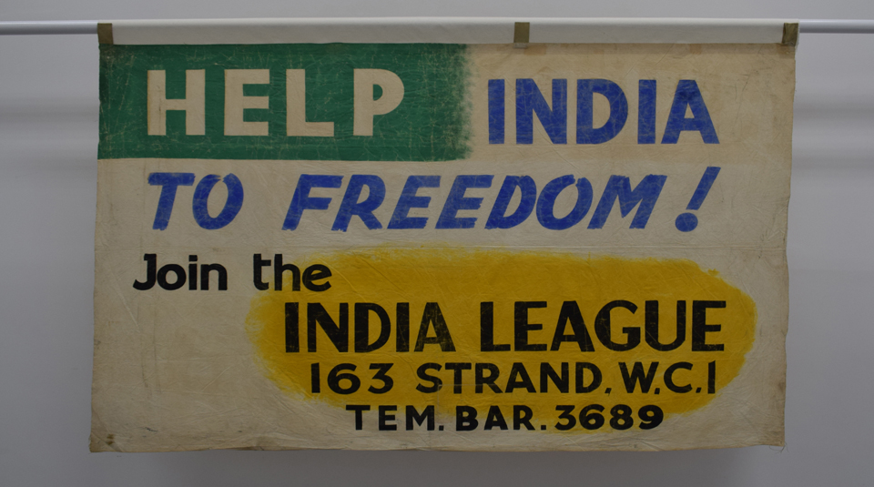 Help India to Freedom! Join the India League banner, around 1930 © People's History Museum