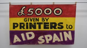 Printers Aid Spain banner, around 1937 © People's History Museum