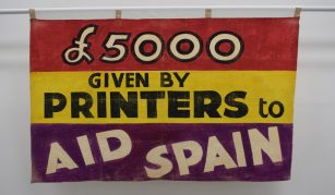 Printers Aid Spain banner, around 1937 © People's History Museum