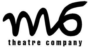 M6 Theatre Company