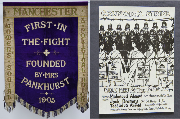 Manchester suffragette banner, 1908 and Grunwick strike poster, 1977 © People's History Museum
