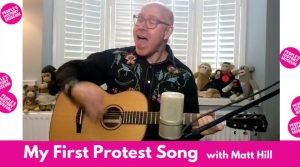 My First Protest Song with singer-songwriter Matt Hill and People's History Museum