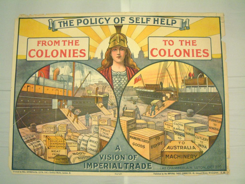 Conservative Party Poster 'The Policy Of Self Help, From The Colonies, To The Colonies', 1910. Image courtesy People's History Museum