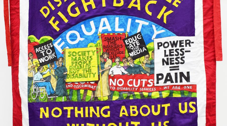 Disabled People Fight Back banner, 2015 @ People's History Museum (1)