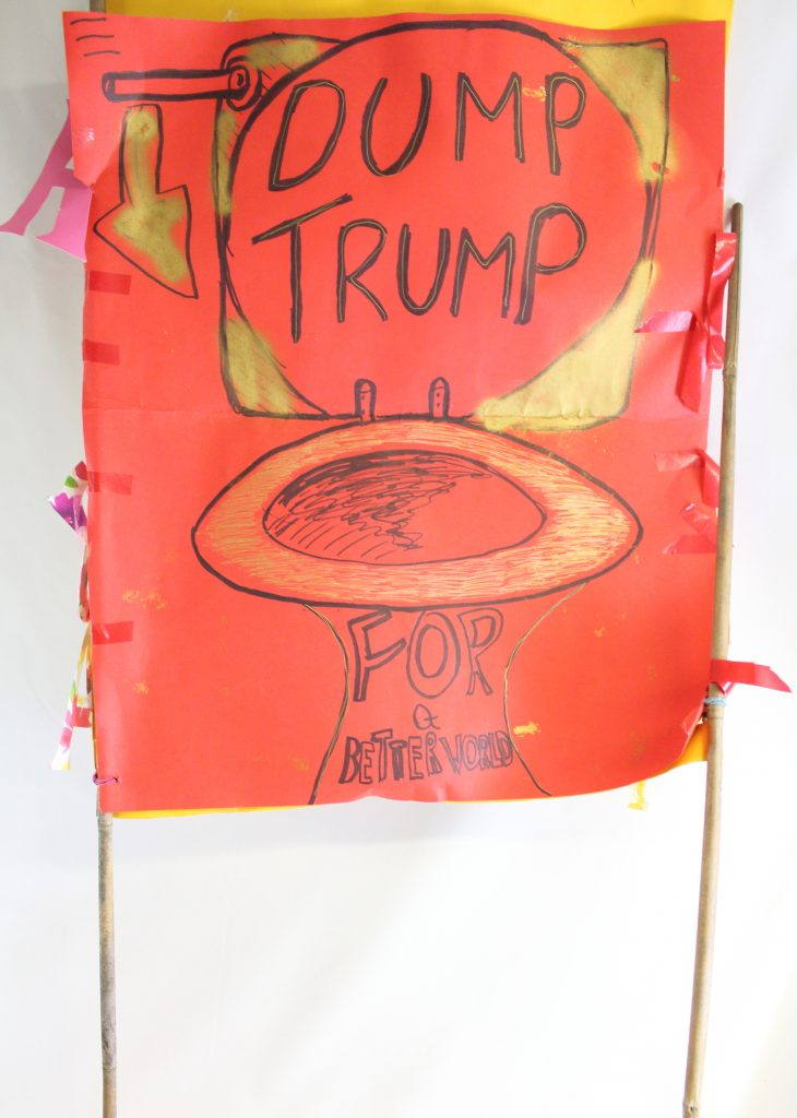 'Dump Trump For a Better World' anti Trump placard, 2017 © People's History Museum