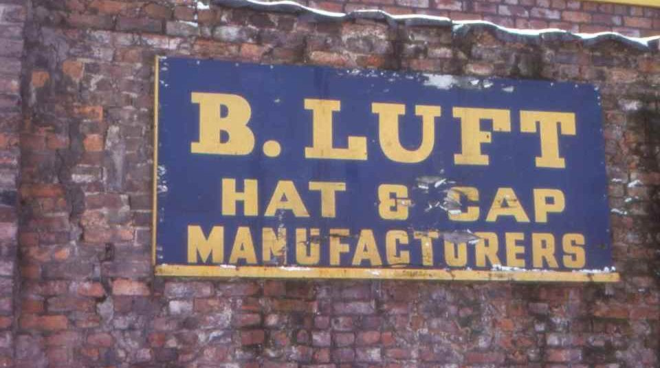 Wed 20 October 2021 – Sun 16 January 2022 @ People's History Museum. Image; B.Luft hat & cap manufacturers Shloimy Alman 1977