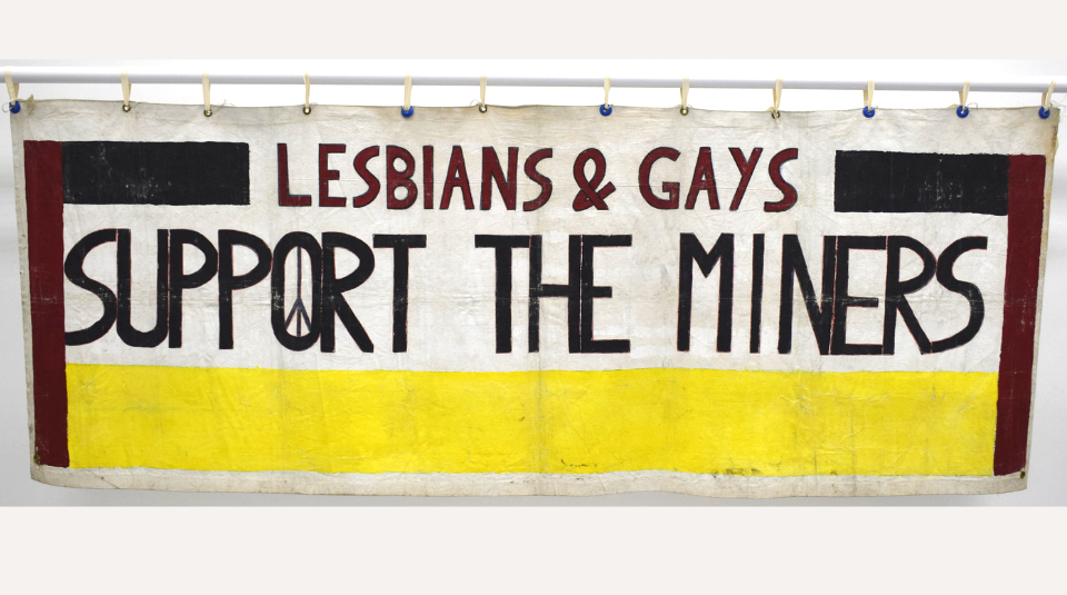 Lesbians & Gays Support The Miners banner, 1984. Image courtesy of People's History Museum